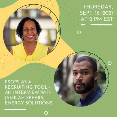 ESOPs as a Recruiting Tool: An Interview with Jamillah Spears of Energy Solutions